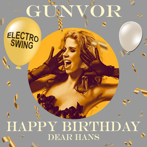 HANS - ELECTRO SWING Happy Birthday Video