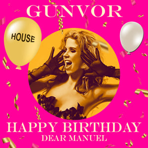MANUEL - HOUSE Happy Birthday Video