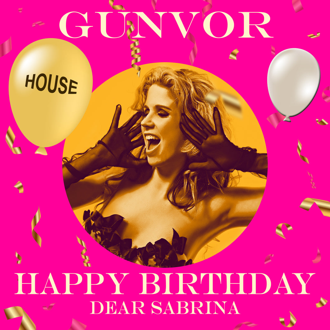 SABRINA - HOUSE Happy Birthday Video