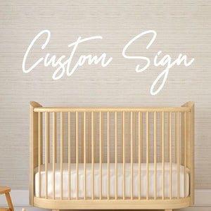 Custom Sign - 2 separate words
