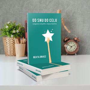OD SNU DO CELU - BEATA JURASZ