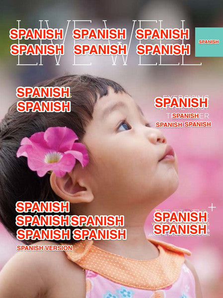Live Well Digest - Spanish Spring Issue - EACH