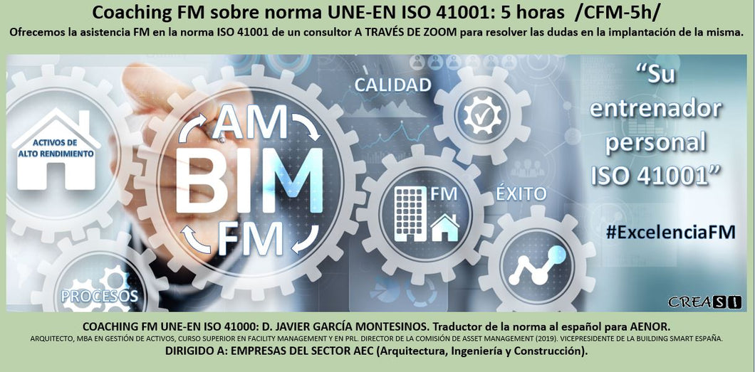 Coaching FM sobre ISO 41001 1:1. 5 horas