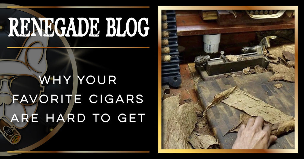 Why Your Favorite Cigars Are Hard To Get Title Image 1