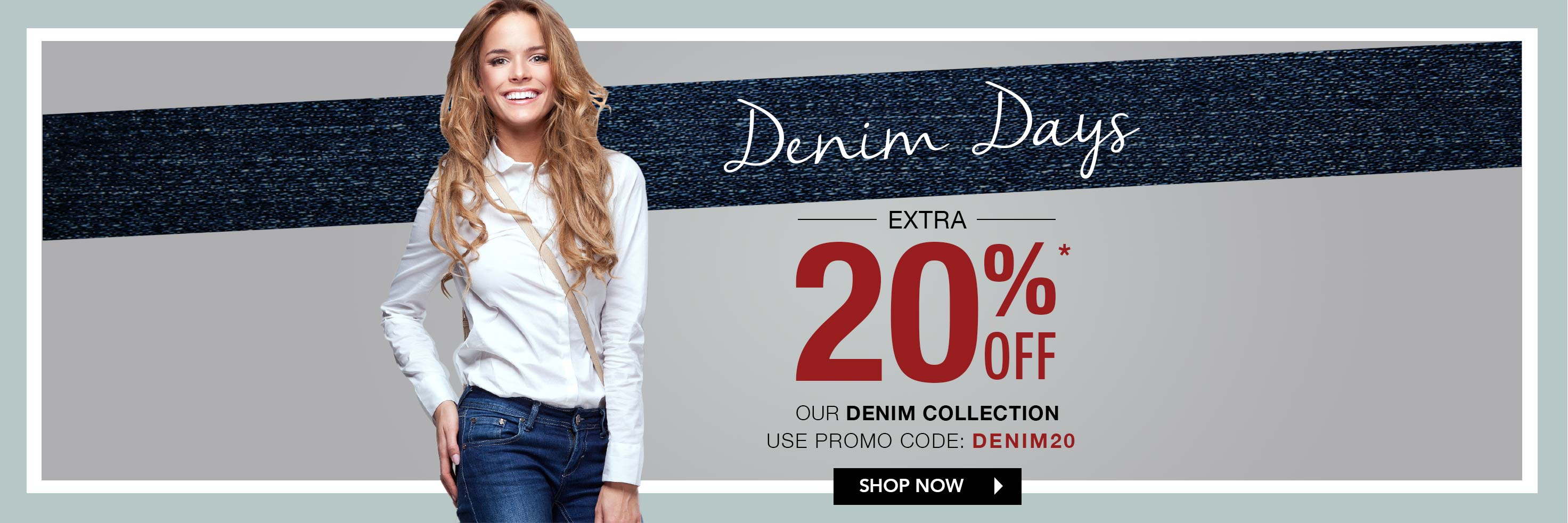 Denim Days - Extra 20%* off!
