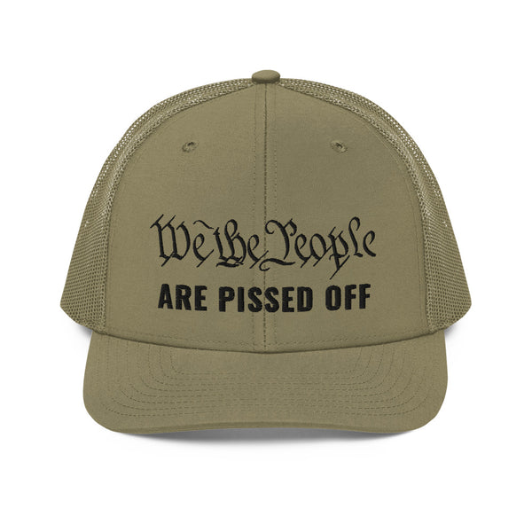We The People Are Pissed Off Trucker Cap