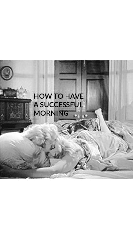 How To Have A More Successful Morning