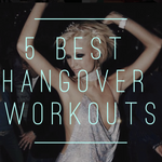 5 Best Hangover Workouts