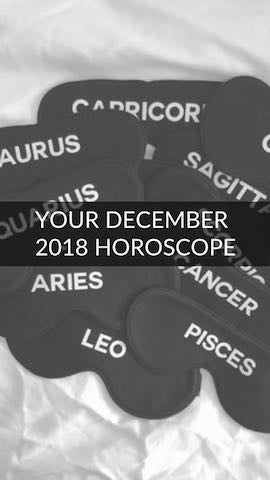 Your December 2018 Horoscope