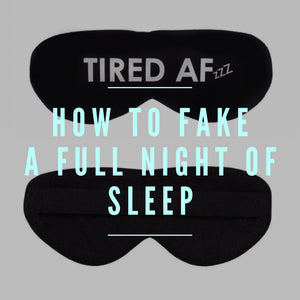 How To Fake A Full Night Of Sleep