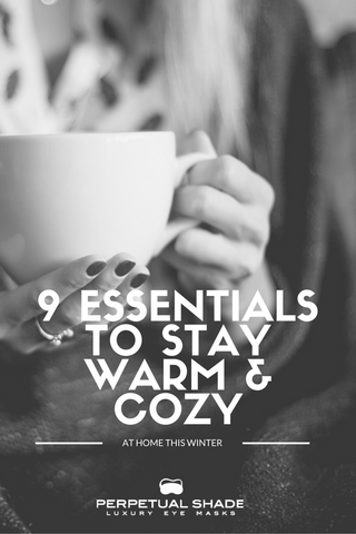 how to stay warm and cozy this winter