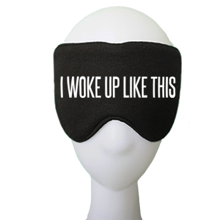 I Woke Up Like This Cotton Lux Sleep Mask