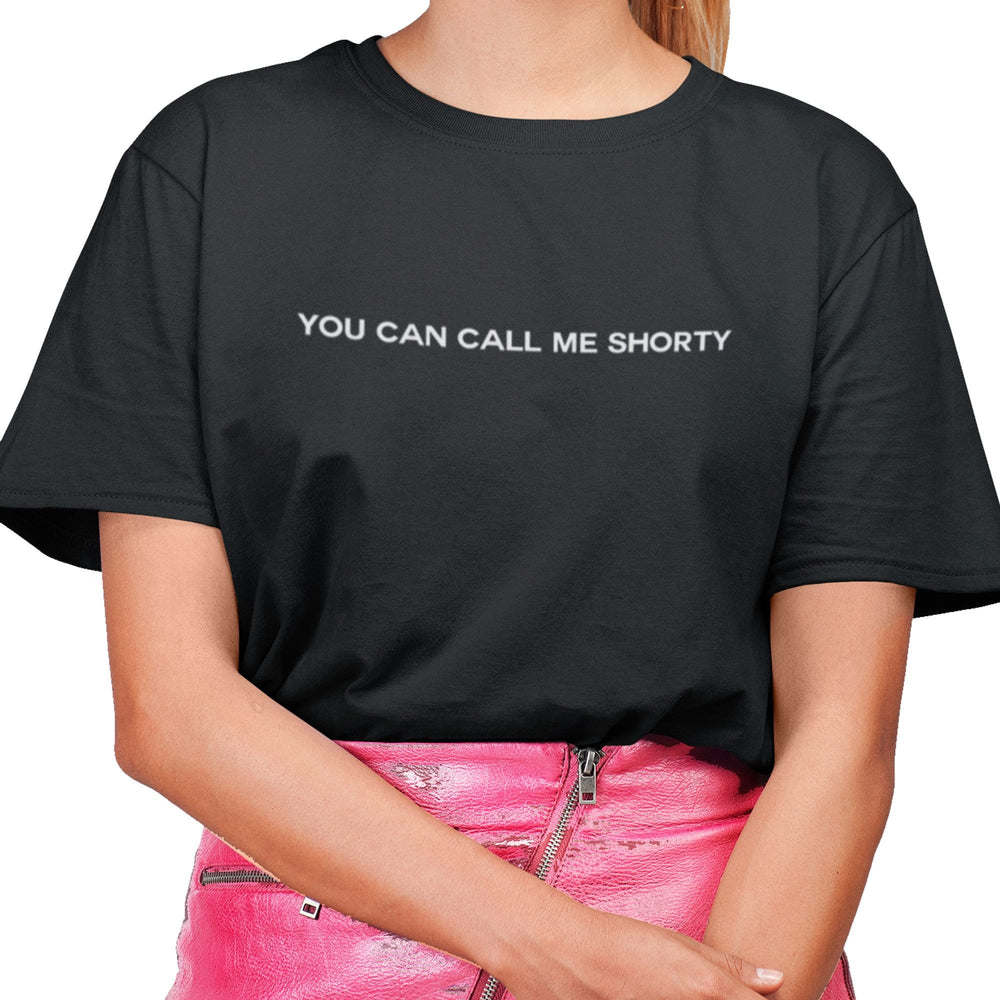 YOU CAN CALL ME SHORTY TSHIRT BLACK