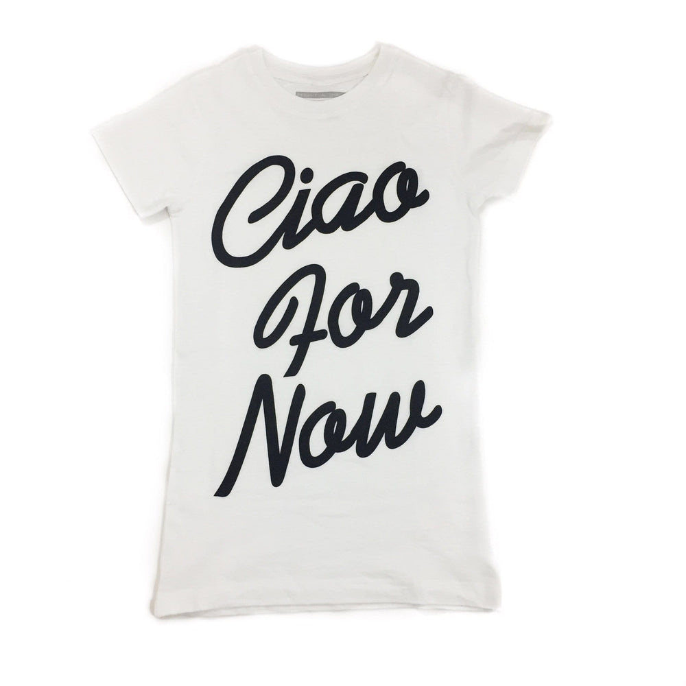 Ciao For Now T-Shirt