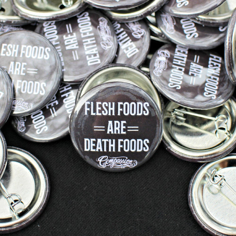 Flesh Foods Are Death Foods - Button