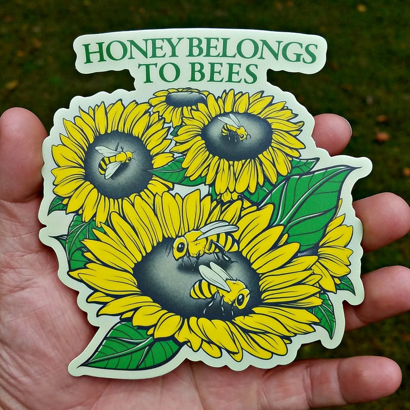 Honey Belongs To Bees - Sticker