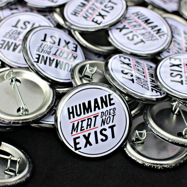 Humane Meat Does Not Exist - Button