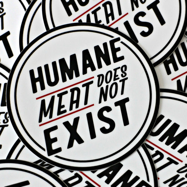 Humane Meat Does Not Exist - Sticker