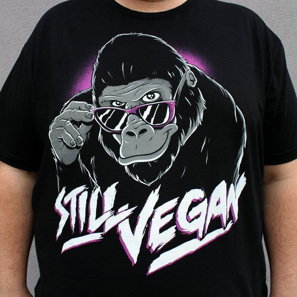 Still Vegan - Unisex T Shirt