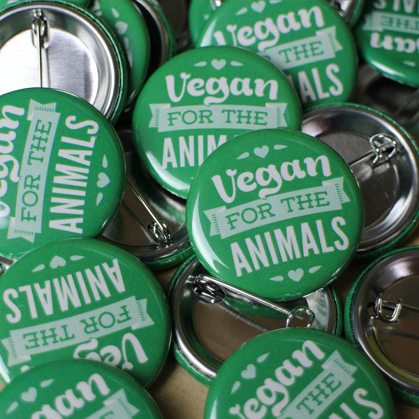 Vegan For The Animals - button