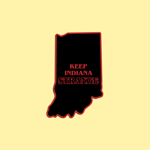 Keep Indiana Strange magnet