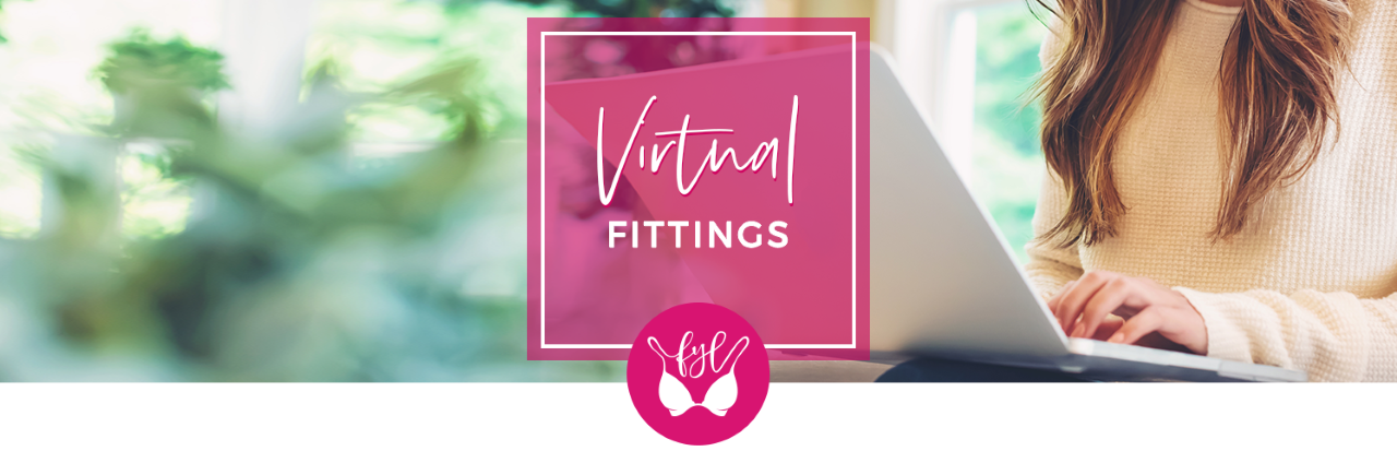 Virtual Fittings Forever Yours Lingerie