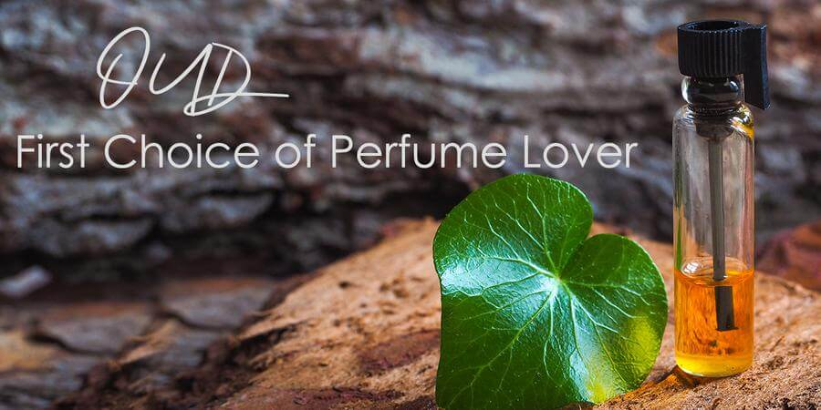 Oud - The First Choice of Perfume Lover