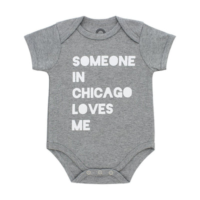 "Heather grey 100% cotton onesie that says, ""Someone in Chicago loves me"""