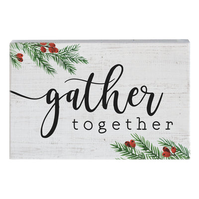 "Beautiful mini block print says ""gather together"" and is embellished with a painted holly design."