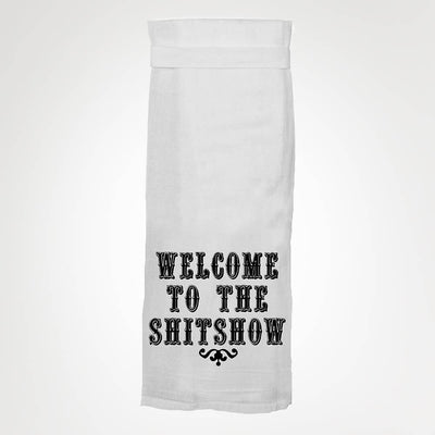 "White flour sack kitchen towel with loop that says ""welcome to the shitshow"""