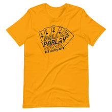 Load image into Gallery viewer, Ball & Parlay Short-Sleeve Unisex T-Shirt