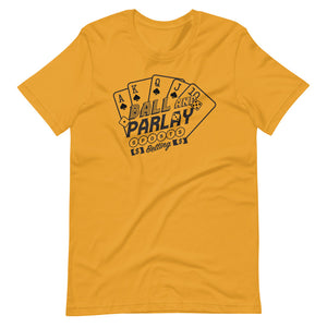 Ball & Parlay Short-Sleeve Unisex T-Shirt