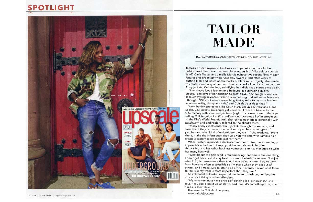 Upscale Magazine page spread. Photo of Tameka Foster-Raymond in CdJ camo-print jacket against red door and clipped article titled 'Tailor Made' about CdJ and Tameka Foster-Raymond.