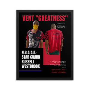 "Vent ""Greatness"" Framed Vent Supply Poster"