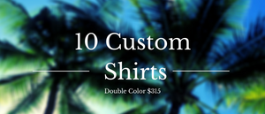 10 Custom Shirts Bundle (Double Print)