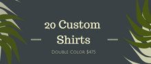 Load image into Gallery viewer, 20 Custom Shirts Bundle (Double Print)