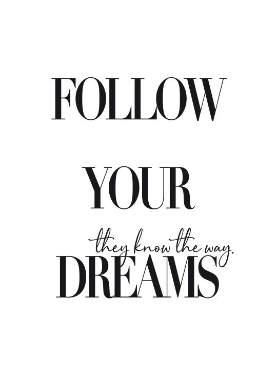 Follow Your Dreams (5891417964693)