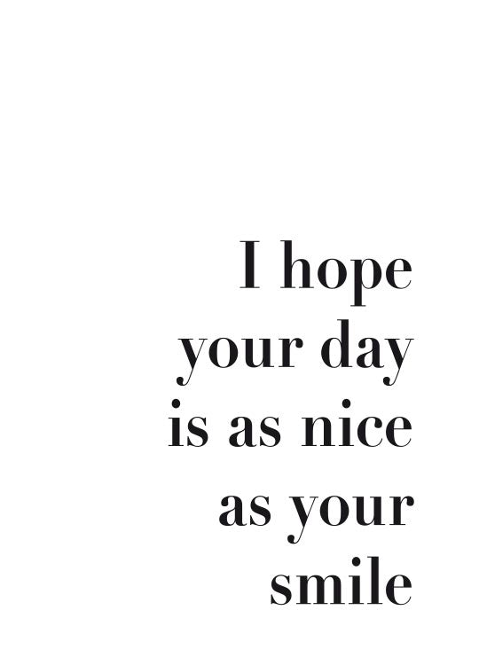 I Hope Your Day