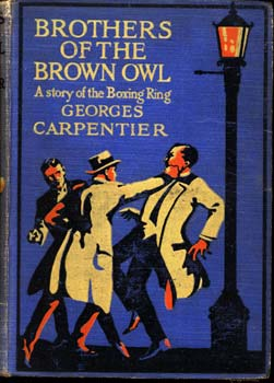 BROTHERS OF THE BROWN OWL BY GEORGES CARPENTIER (1921)