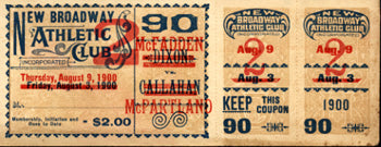 "MCFADDEN, GEORGE ""ELBOWS""-KID MCPARTLAND FULL TICKET (1900)"