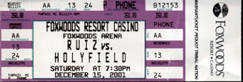 HOLYFIELD, EVANDER-JOHNNY RUIZ III FULL TICKET (2001)