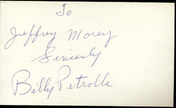 PETROLLE, BILLY SIGNED INDEX CARD