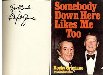 GRAZIANO, ROCKY SIGNED BOOK (SOMEBODY DOWN HERE LIKES ME TOO)