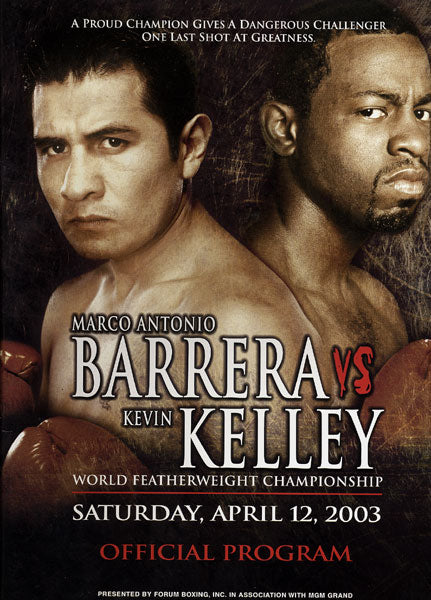 BARRERA, MARCO ANTONIO-KEVIN KELLY OFFICIAL PROGRAM (2003)