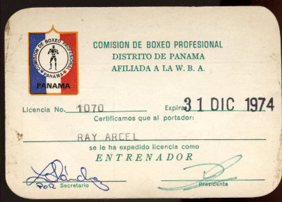 ARCEL, RAY SIGNED BOXING LICENSE (FROM PANAMA)