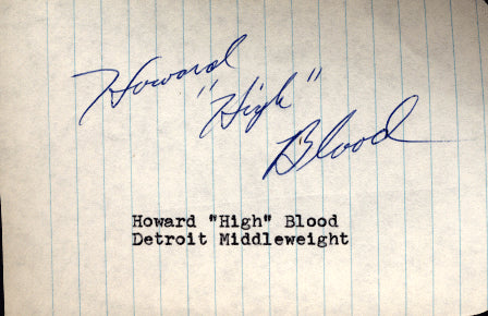 "BLOOD, HOWARD ""HIGH"" INK SIGNATURE"