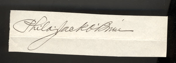 O'BRIEN, PHILADELPHIA JACK INK SIGNATURE