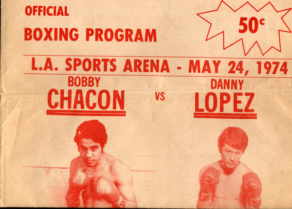"CHACON, BOBBY-DANNY ""LITTLE RED"" LOPEZ OFFICIAL PROGRAM (1974)"