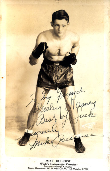 BELLOISE, MIKE SIGNED PHOTO (TO BOXER WES RAMEY)