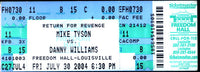 TYSON, MIKE-DANNY WILLIAMS FULL TICKET (2004)